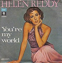 Helen Reddy You're My World.jpg