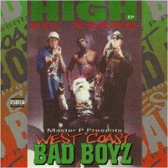 West Coast Bad Boyz: High fo Xmas - Image: High Fo Xmas