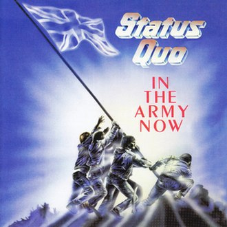 In the Army Now (album) - Image: In the Army Now (Status Quo album) cover art