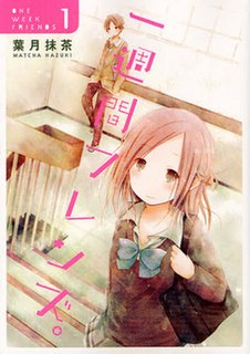 <i>One Week Friends</i> 2014 Japanese manga series by Matcha Hazuki, and anime series adaptation