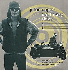 Julian Cope - East Easy Rider.jpg