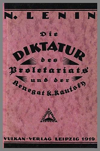 The Proletarian Revolution and the Renegade Kautsky - Cover of the first German edition of Lenin's Die Diktatur des Proletariats und der Renegat K. Kautsky (1919).