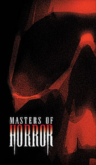 Masters of Horror - The poster of Masters of Horror series