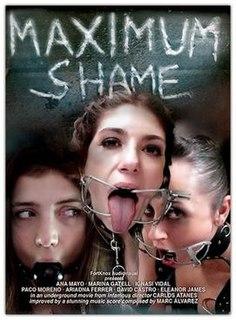 <i>Maximum Shame</i> 2010 film by Carlos Atanes