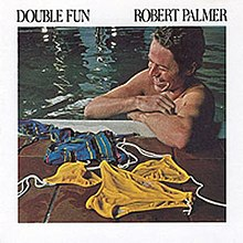 Robert Palmer Double Fun.jpg