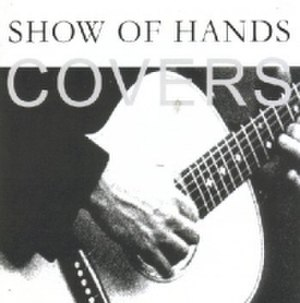 Covers (Show of Hands album) - Image: SOH Covers