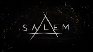 Salem (TV series) - Image: Salem Title Card