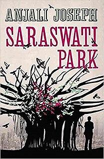<i>Saraswati Park</i> book by Anjali Joseph
