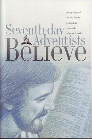 28 Fundamental Beliefs (Adventist) - Seventh-day Adventists Believe (2nd edition 2005), official publication explaining the fundamental beliefs of the Seventh-day Adventist church.