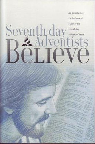 28 Fundamental Beliefs - Seventh-day Adventists Believe (2nd edition 2005), official publication explaining the fundamental beliefs of the Seventh-day Adventist church.