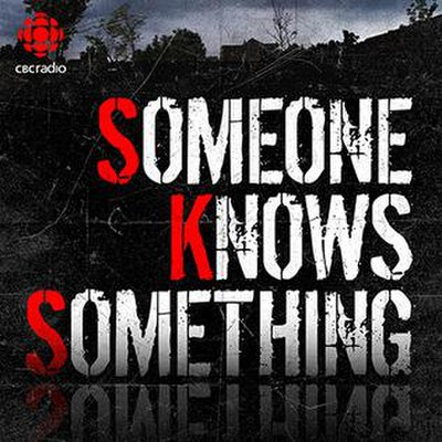 Picture of a podcast: Someone Knows Something