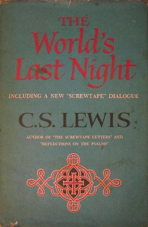 The World's Last Night and Other Essays - First edition (publ. Harcourt Brace)