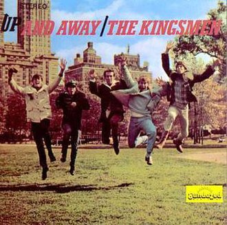 Up and Away - Image: The Kingsmen Up And Away
