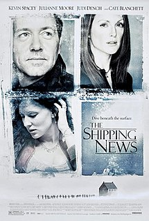 <i>The Shipping News</i> (film) 2001 film directed by Lasse Hallström