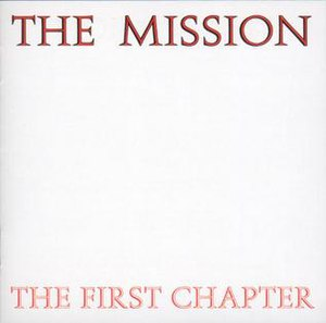 The First Chapter (The Mission album) - Image: The mission the first chapter uk cover