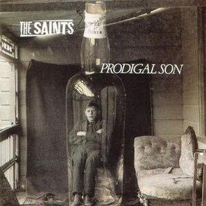 Prodigal Son (The Saints album) - Image: Thesaintsprodigalson