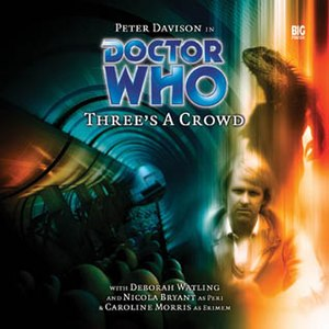 Three's a Crowd (audio drama) - Image: Three's a Crowd cover