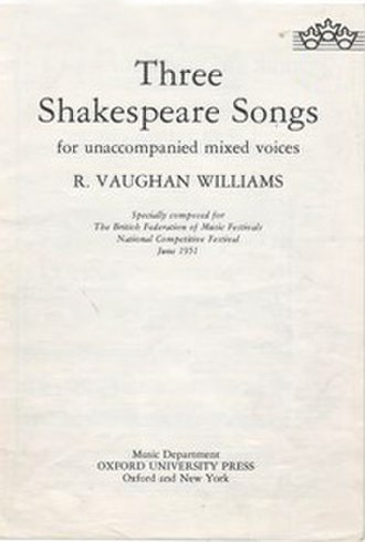 Three Shakespeare Songs - The vocal score of Three Shakespeare Songs