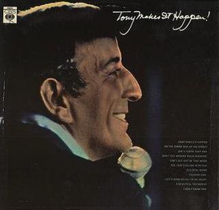 <i>Tony Makes It Happen</i> 1967 studio album by Tony Bennett