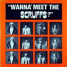 Wanna Meet the Scruffs? - Wikipedia