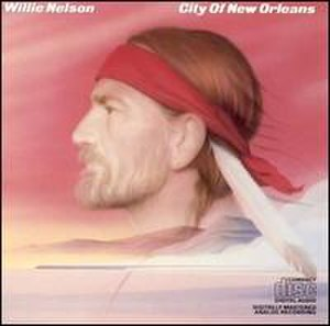 City of New Orleans (album) - Image: Willie Nelson City of New Orleans