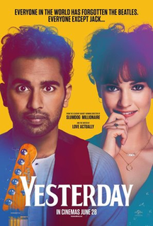 <i>Yesterday</i> (2019 film) 2019 film directed by Danny Boyle