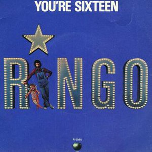 You're Sixteen - Image: You're Sixteen Ringo Starr