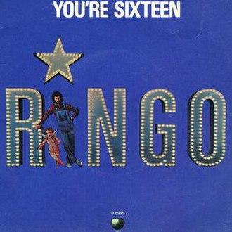 You're Sixteen - Image: You're Sixteen Ringo Starr
