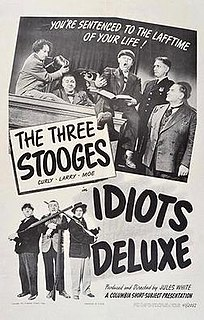 <i>Idiots Deluxe</i> 1945 film by Jules White