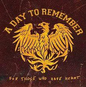 For Those Who Have Heart - Image: A Day to Remember ≤–≥ FTWHH reissue