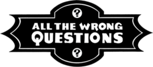 All the Wrong Questions - Image: All the Wrong Questions Logo