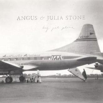 Big Jet Plane - Image: Angus & Julia Stone Big Jet Plane