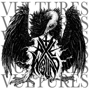 Vultures (AxeWound album) - Image: Axewound Vultures