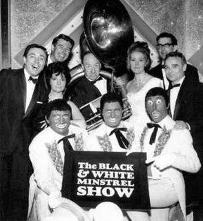 <i>The Black and White Minstrel Show</i> British light entertainment show, presenting American minstrel and country music performed in blackface, 1958–1978