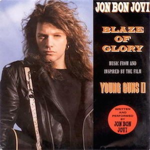 Blaze of Glory (Jon Bon Jovi song) - Image: Blazeof Glory(single)