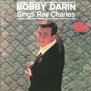 Bobby Darin Sings Ray Charles - Image: Bobby Darin Sings Ray Charles