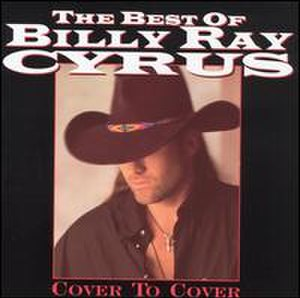 The Best of Billy Ray Cyrus: Cover to Cover - Image: Covertocover