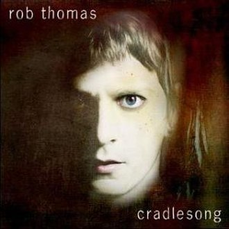 Cradlesong (album) - Image: Cradlesong (Rob Thomas album) coverart