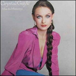 Miss the Mississippi - Image: Crystal Gayle Missthe Mississippi