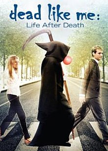 Dead Like Me Life After Deathposter.jpg