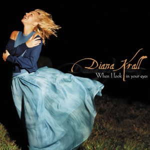 When I Look in Your Eyes - Image: Diana Krall When I Look in Your Eyes