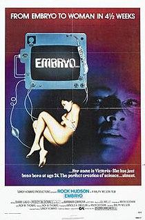 <i>Embryo</i> (film) 1976 film by Ralph Nelson