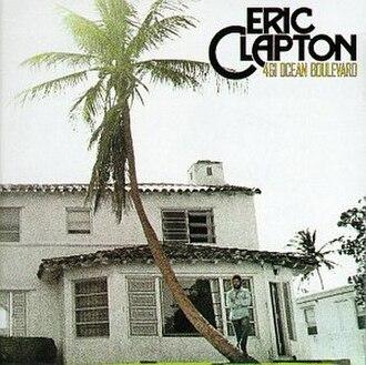461 Ocean Boulevard - Image: Eric Clapton 461Ocean Boulevar