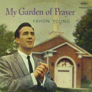 My Garden of Prayer - Image: Faron Young My Garden of Prayer Album Cover
