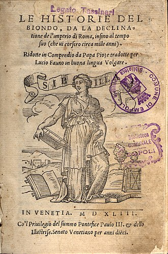 Flavio Biondo - Decades of History from the Deterioration of the Roman Empire, Italian translation by Lucio Fauno, 1543