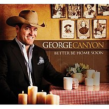 George Canyon Better Be Home Soon Cover.jpg