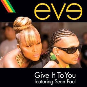 Give It to You (Eve song) - Image: Give It To You Cover