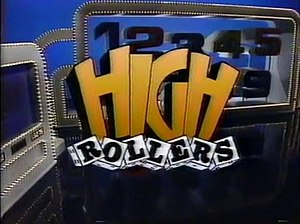 High Rollers - High Rollers 1987 title card