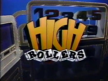 High Rollers '87