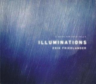 <i>Illuminations</i> (Erik Friedlander album) 2015 studio album by Erik Friedlander